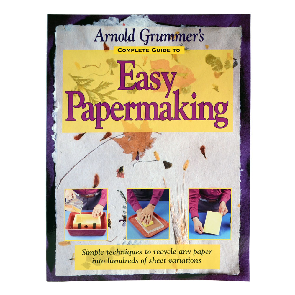 Book: A.grummer Complete Guide To Papermaking