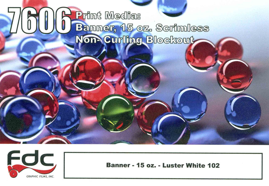 FDC 7606 Banner 15 oz Non-Curl 54in X 40yd