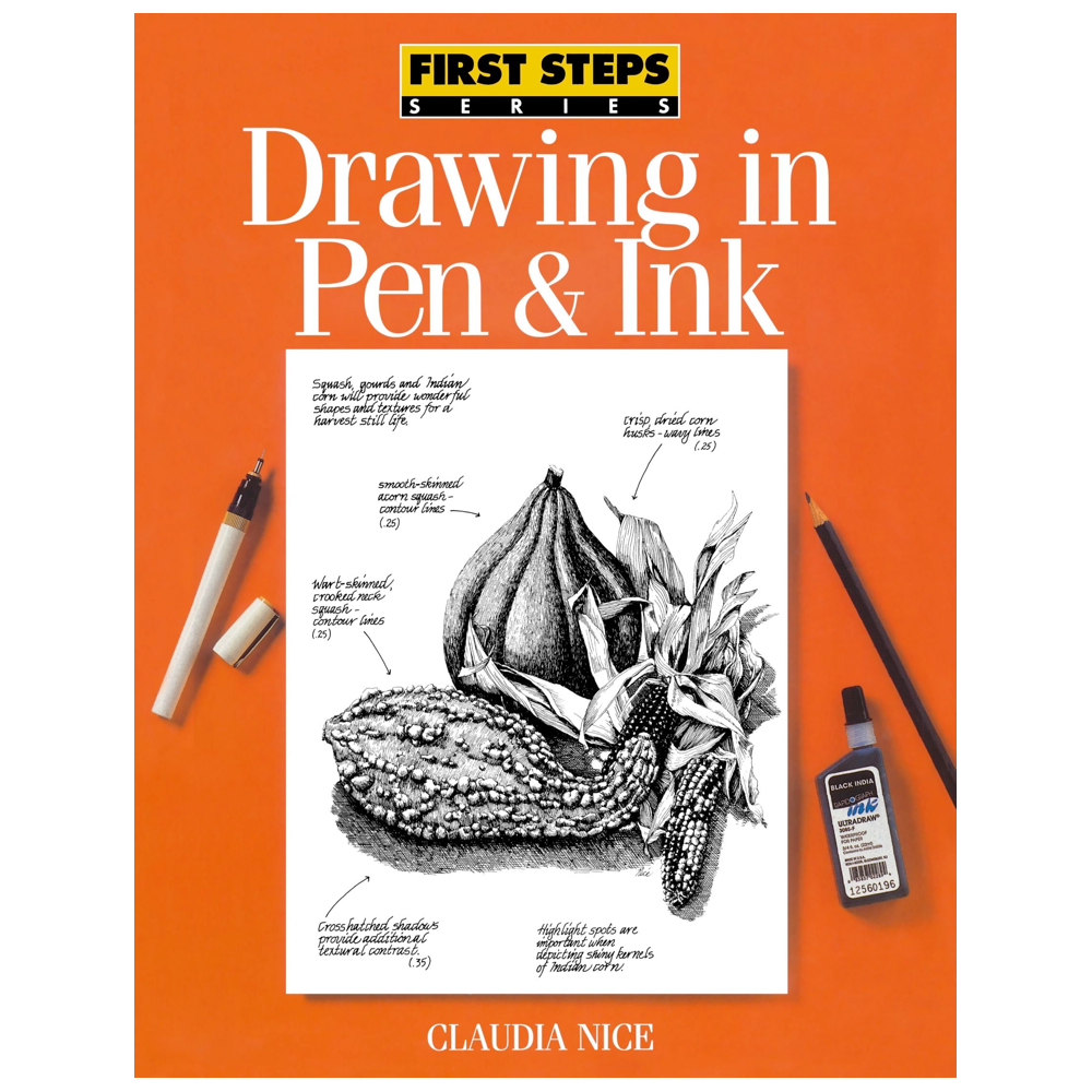 First Steps: Drawing In Pen & Ink