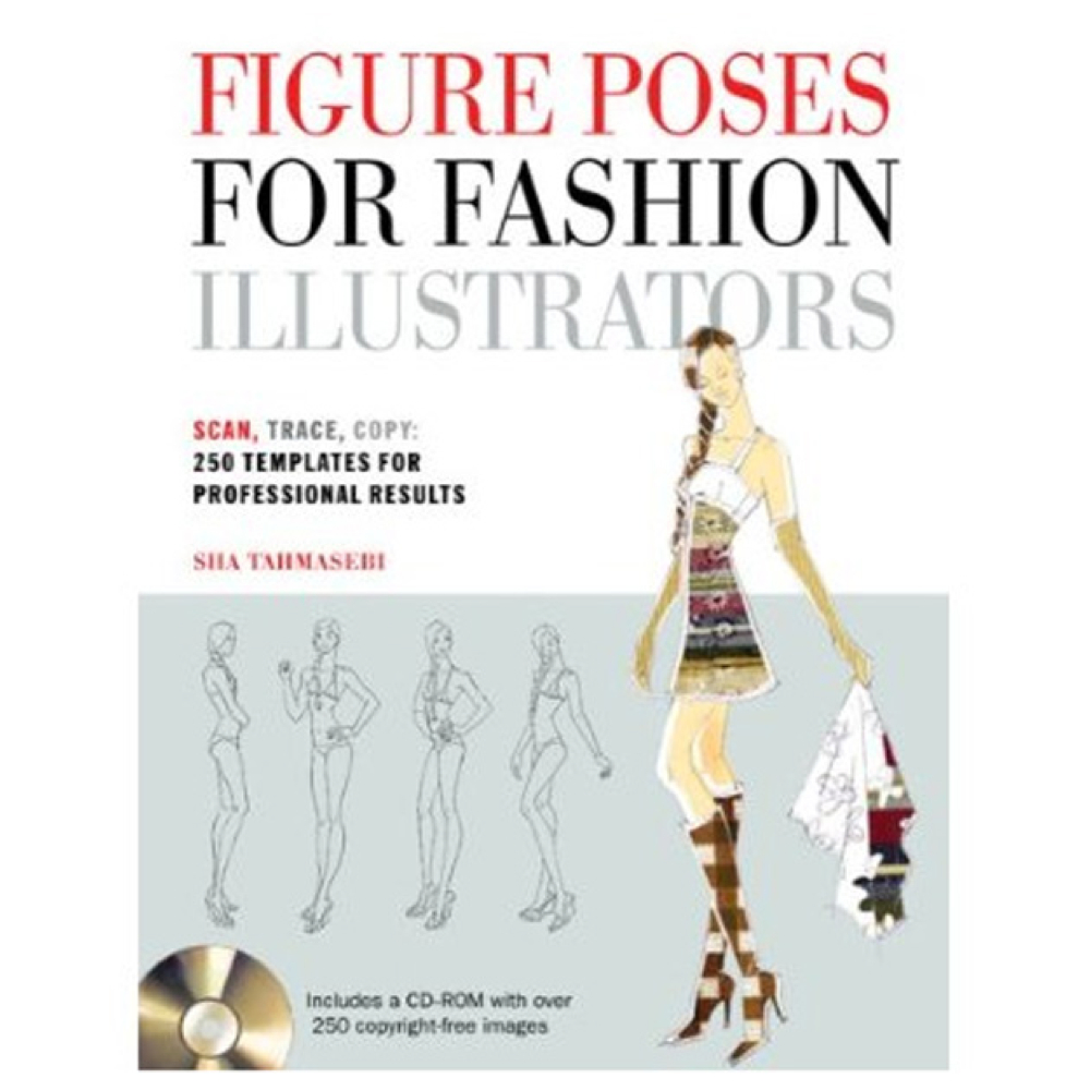 Figure Poses For Fashion Illustrator W/Cd-Rom