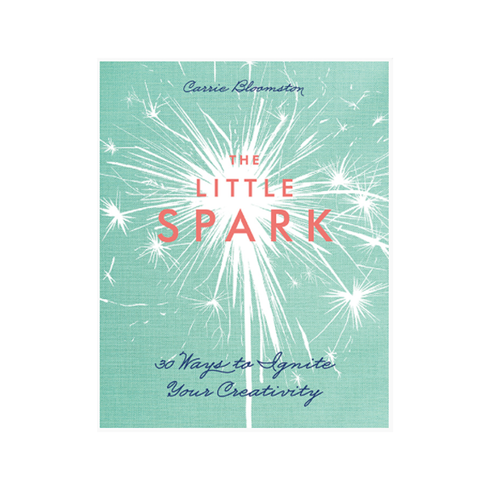 The Little Spark 30 Ways To Ignite Creativity
