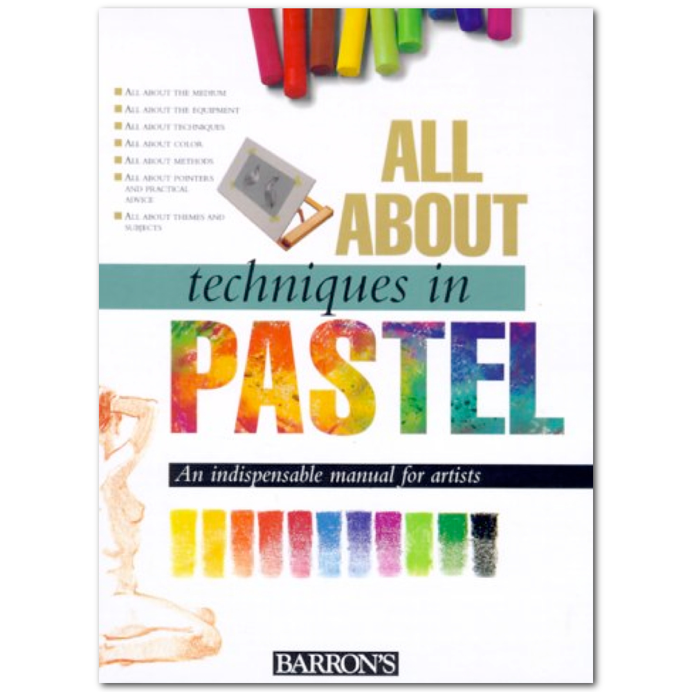 All About Techniques Book: Pastels