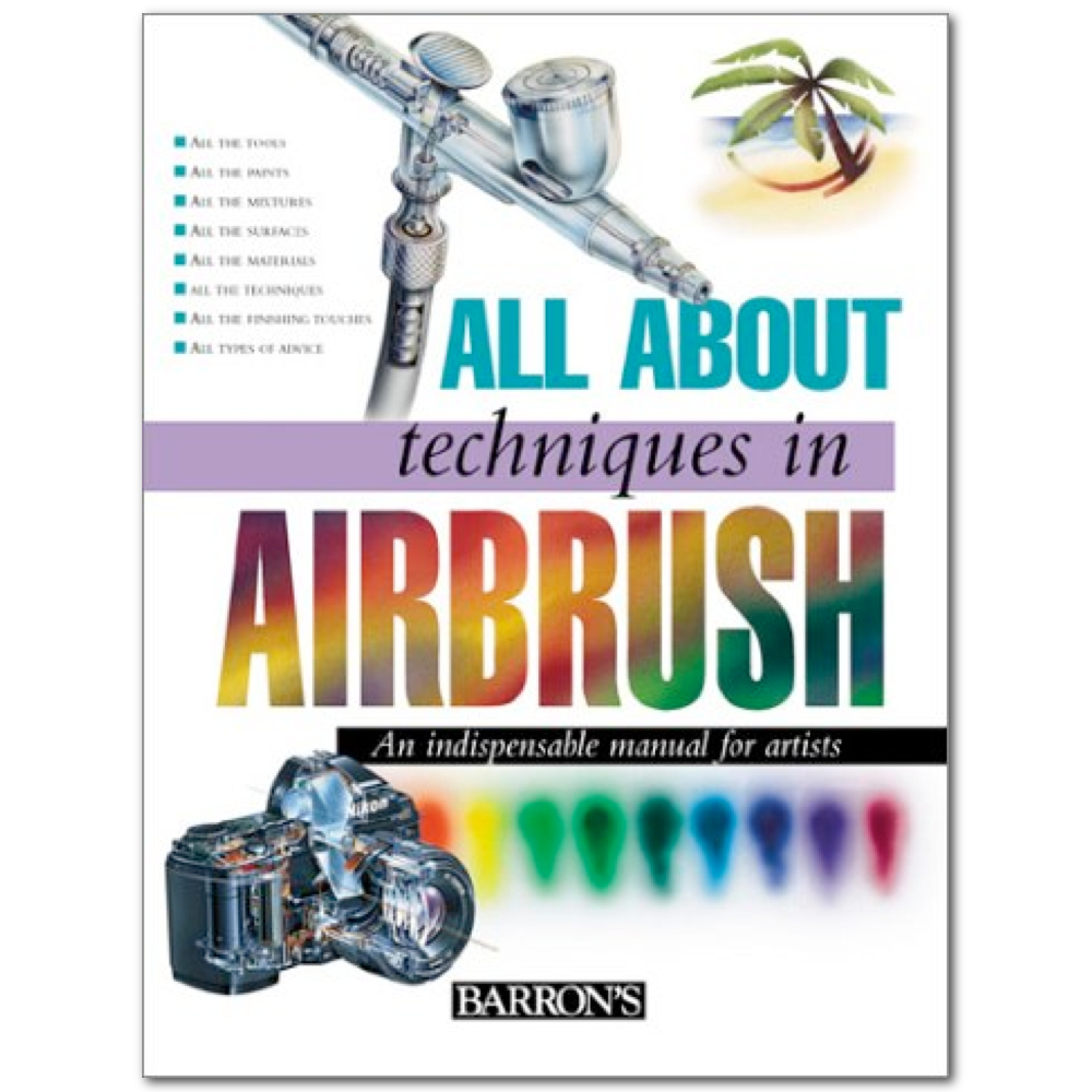 All About Techniques Book: Airbrush