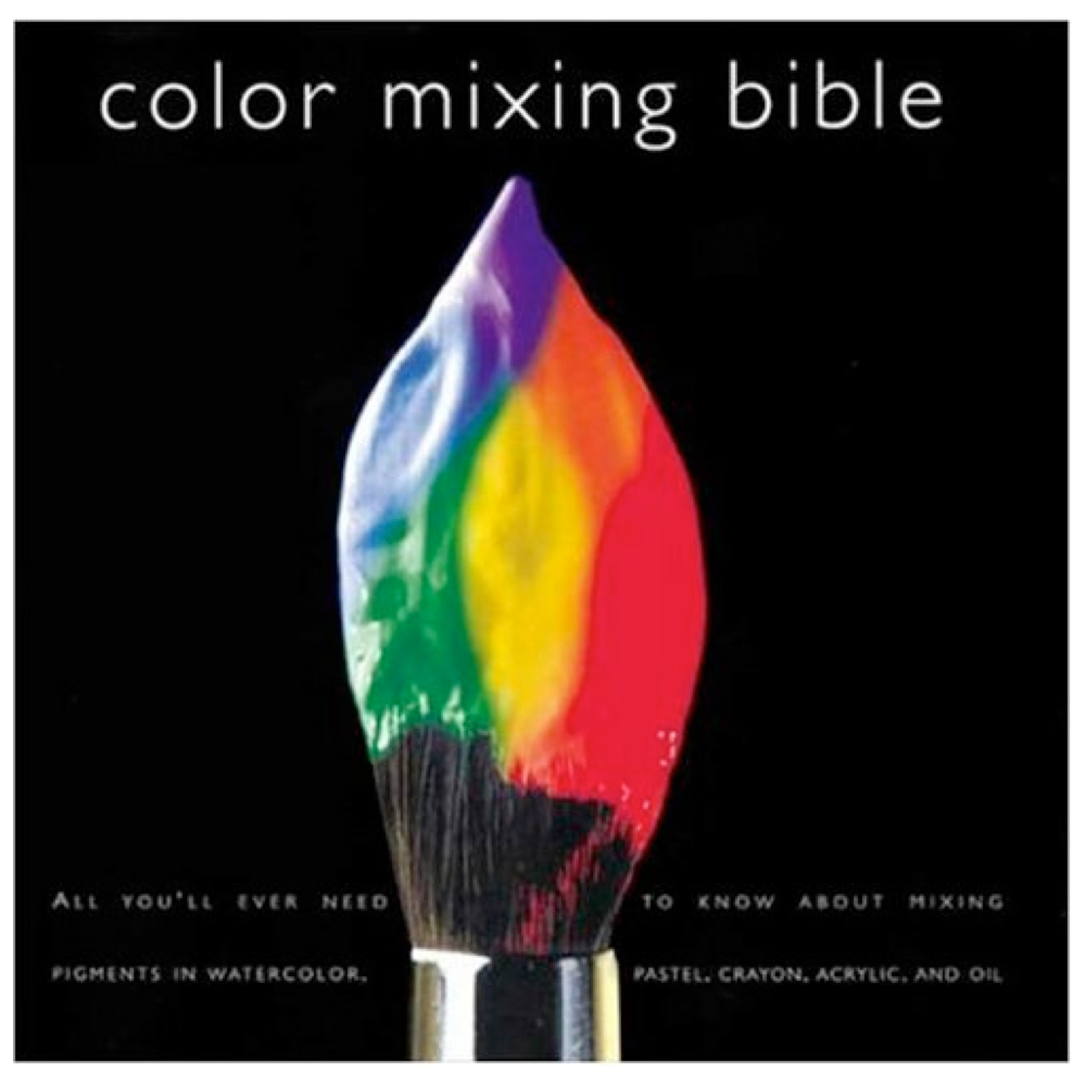 Color Mixing Bible By Sidaway