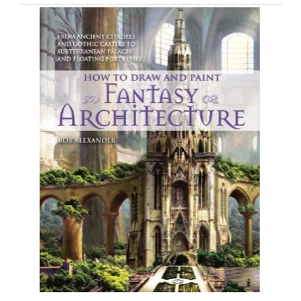 How To Draw & Paint Fantasy Architecture