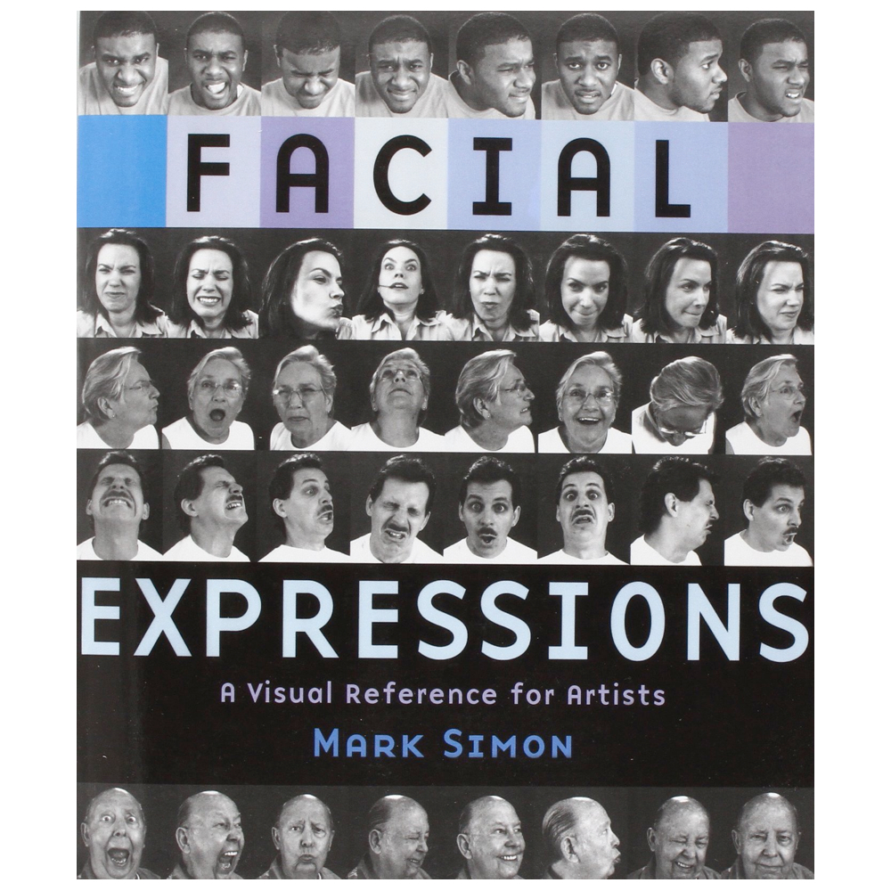 Facial Expressions: A Visual Reference Book