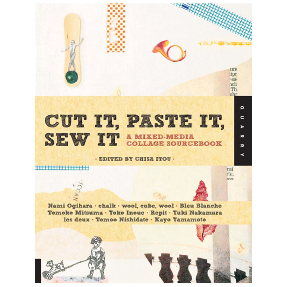 Book: Cut It Paste It Sew It