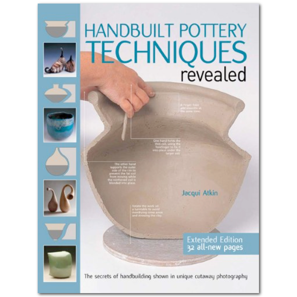 Handbuilt Pottery Techniques Revealed 2Nd Edi