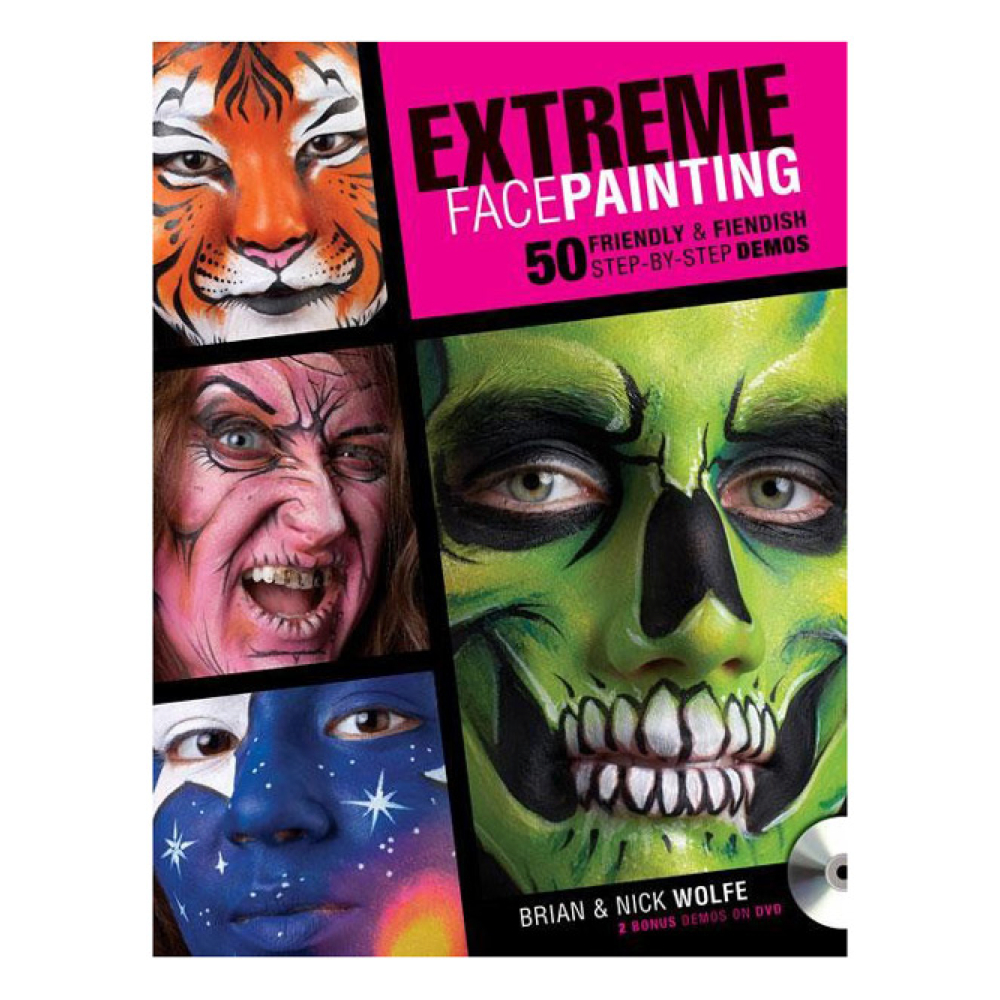 Extreme Face Painting Bk 50 Stp-By-Stp Demos