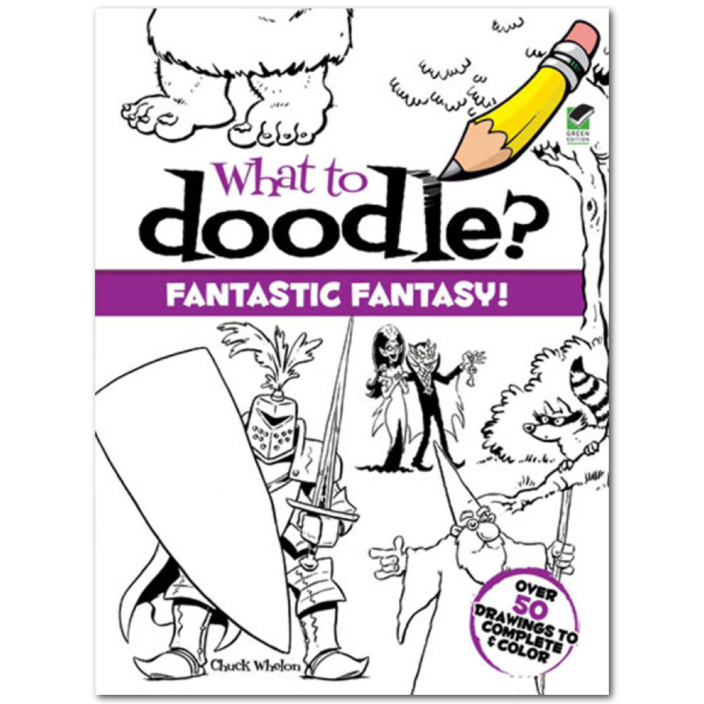 Dover What To Doodle? Fantastic Fantasy!