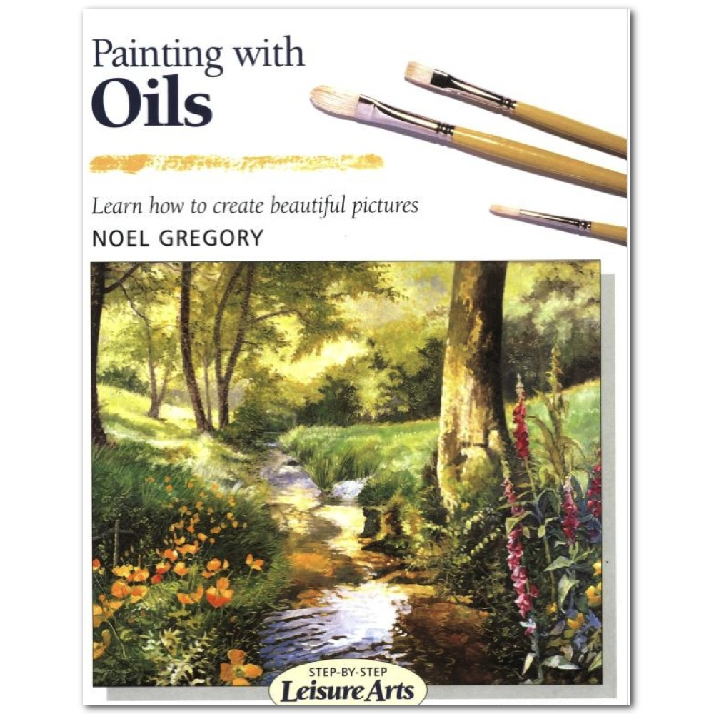 Step-By-Step Book: Paint With Oils