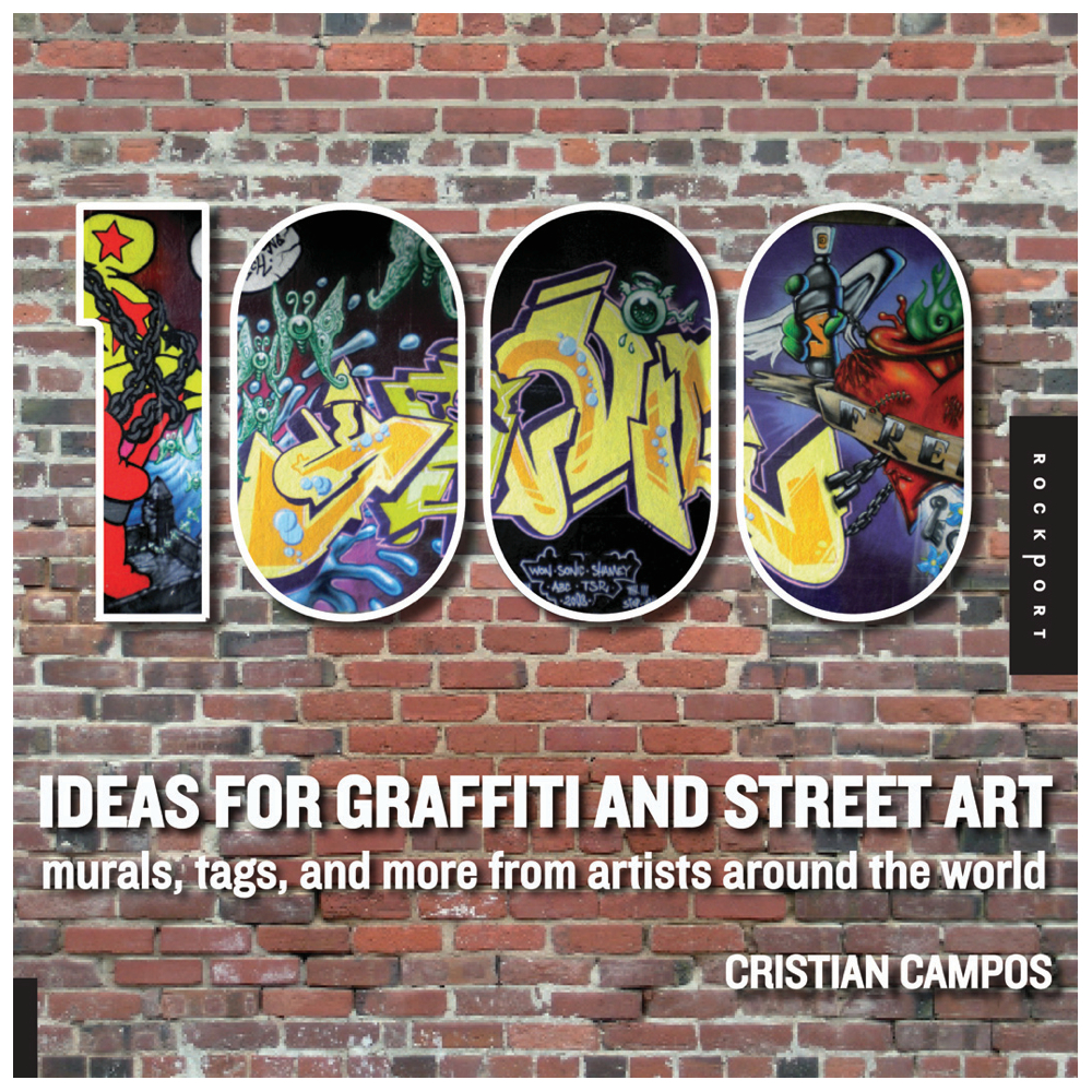 1000 Ideas For Graffiti And Street Art Book