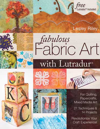 Fabulous Fabric Art With Lutradur Book