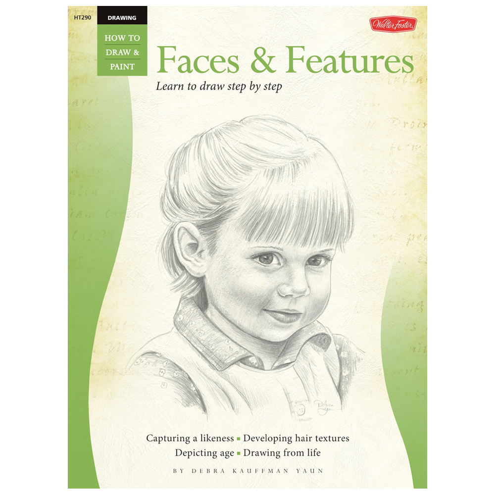 Foster Book 290: How To Draw Faces & Features