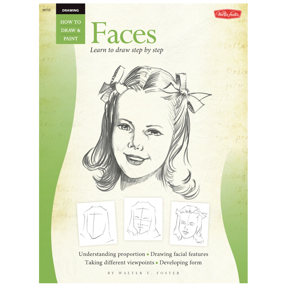 Foster Book 17: How To Draw Faces