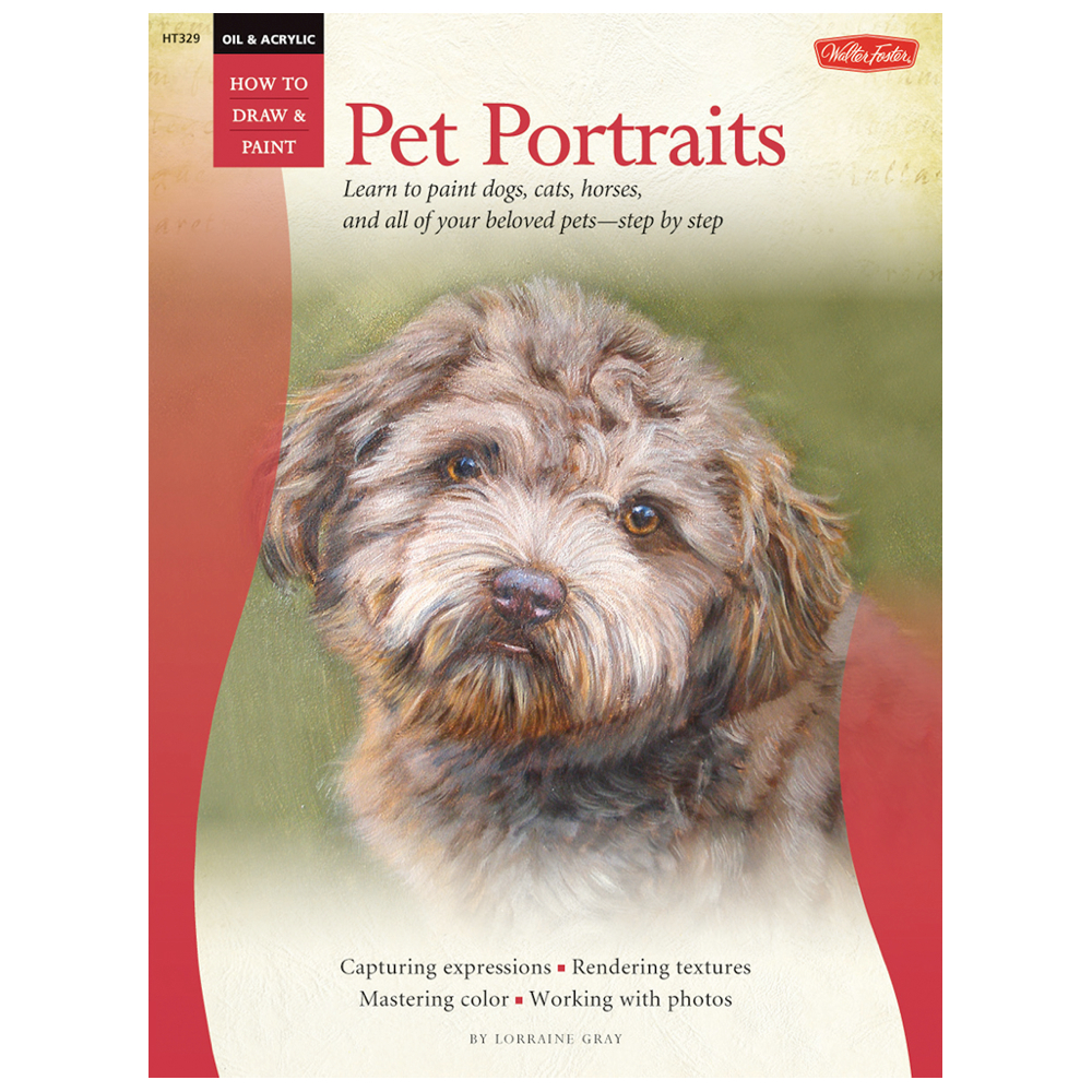 Foster Book 329: Oil & Acrylic Pet Portraits