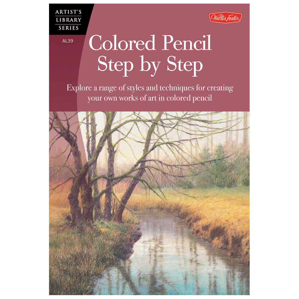 Foster Book Al39 Colored Pencil Step-By-Step