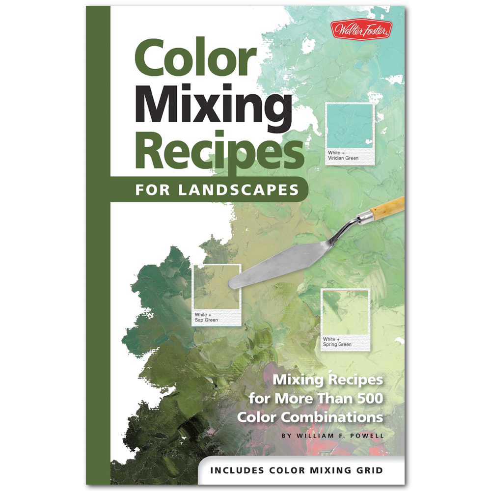 Foster Color Mixing Recipes For Landscapes