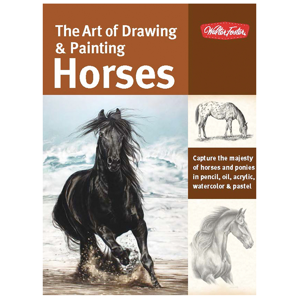 The Art Of Drawing And Painting Horses