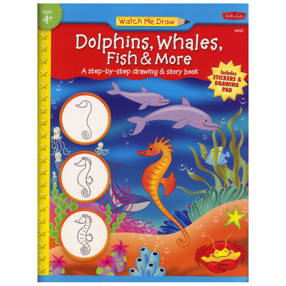 W Foster Watch Me Draw: Dolphins Whales Fish.