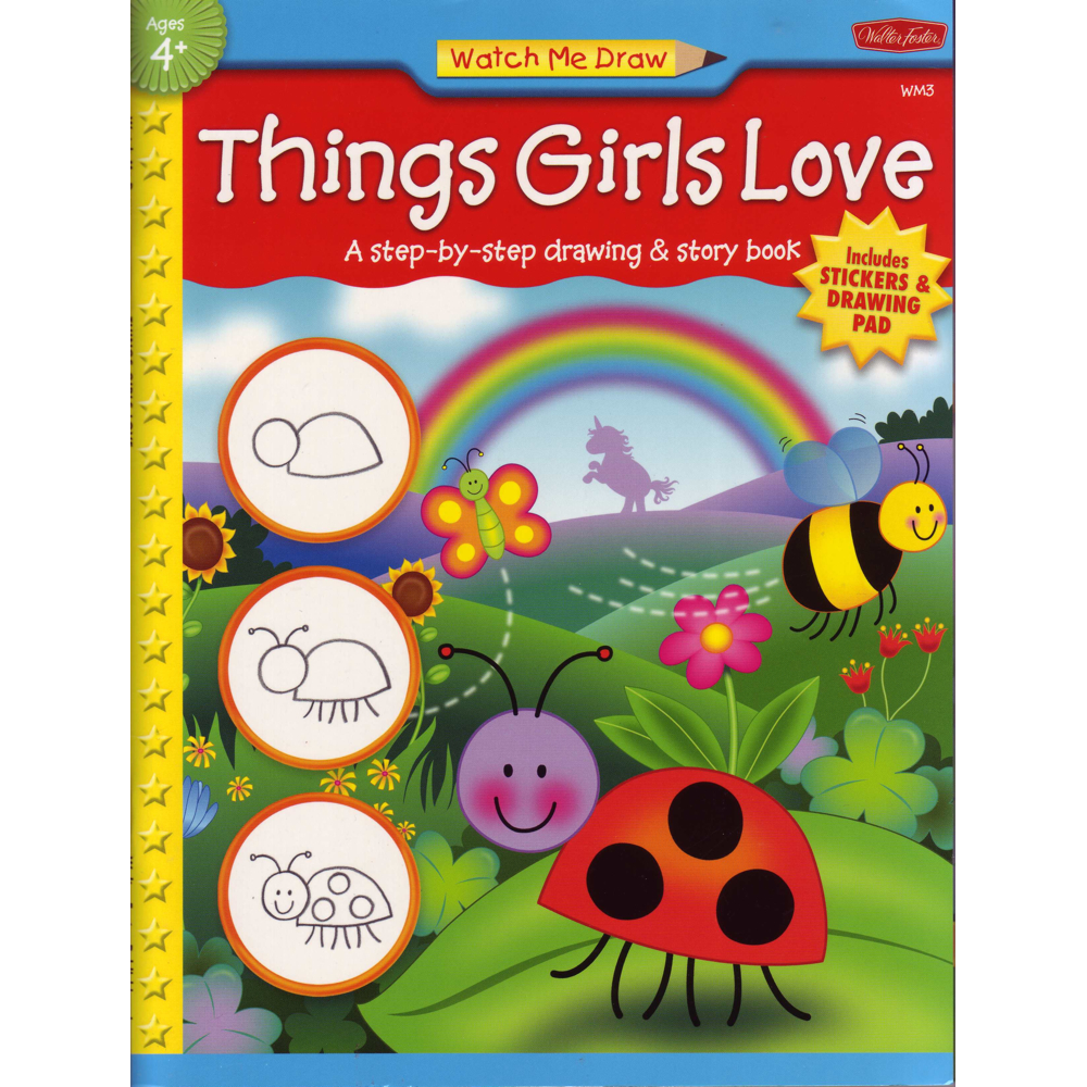 W Foster Watch Me Draw: Things Girls Love