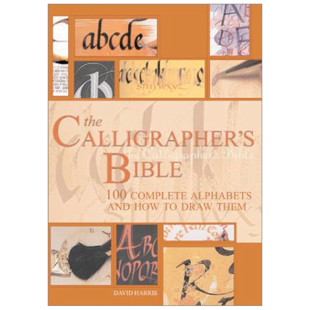 Calligraphers Bible: 100 Alphabets