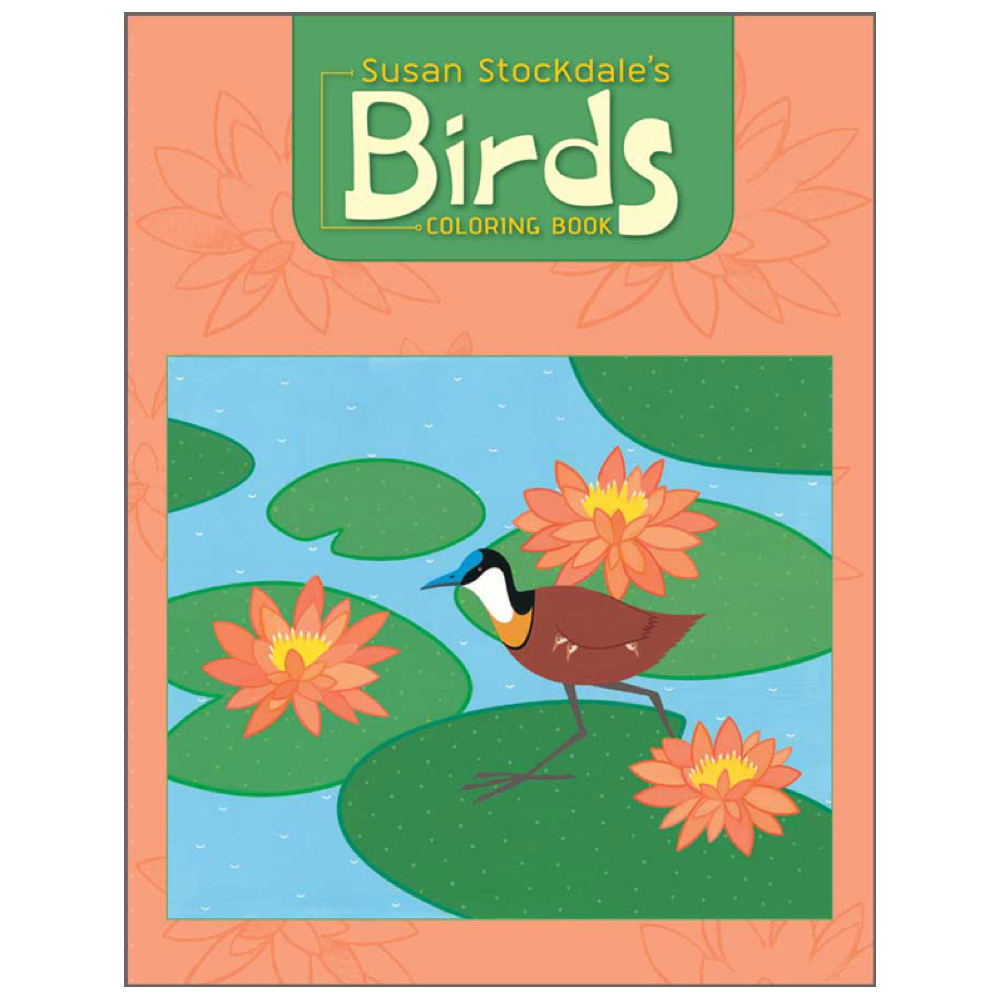Coloring Book: Susan Stoockdale's Birds