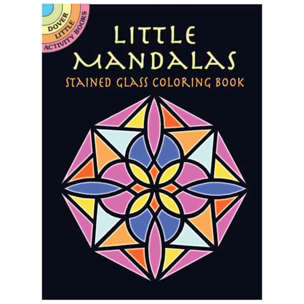 Dover Stained Class Color Book Little Mandala