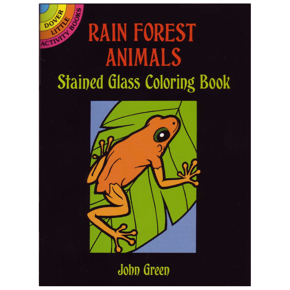 Dover Stained Glass Coloring Book Rainforest