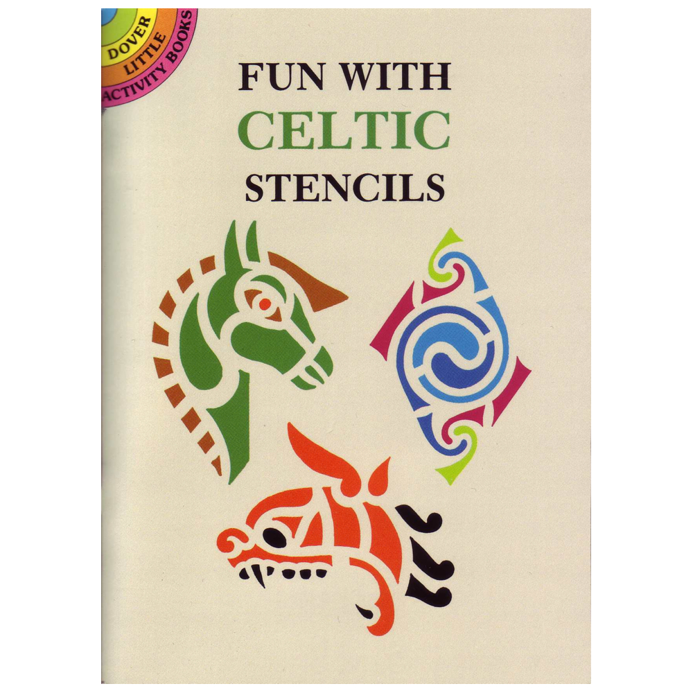 Dover Stencil Book Fun With Celtic