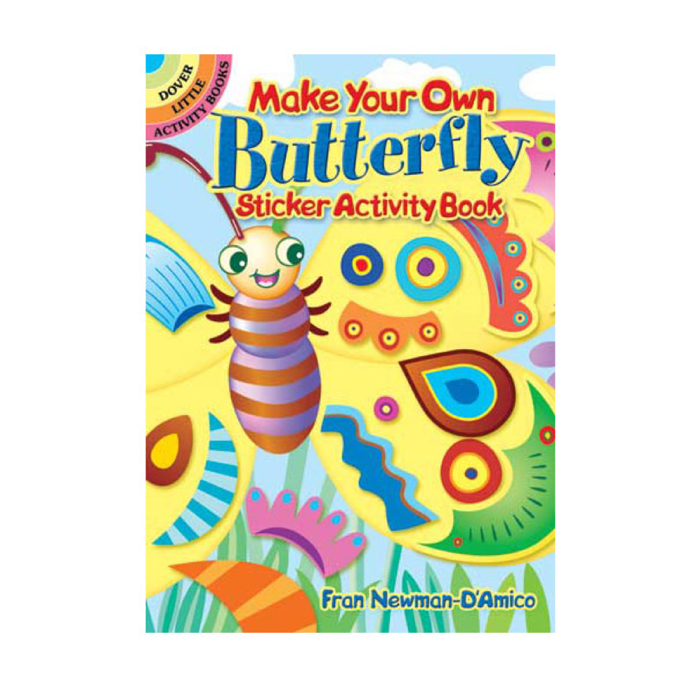 Dover Sticker Book Create Your Butterfly
