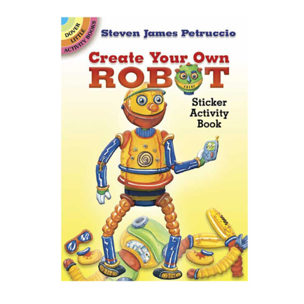 Dover Sticker Book Create Your Robot