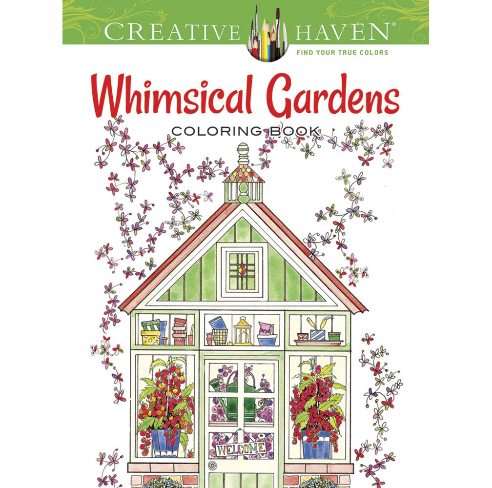 Creative Haven Color Bk Whimsical Gardens