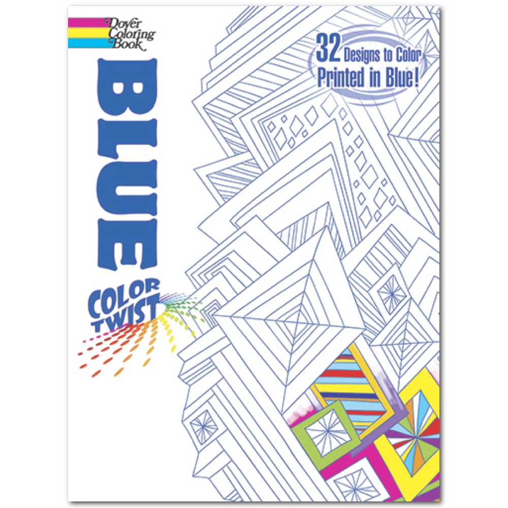 Dover Coloring Book: Colortwist Blue