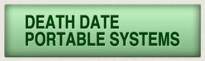 Death Date Portable Systems